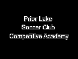 Prior Lake Soccer Club Competitive Academy