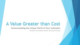A  Value Greater than Cost