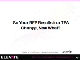 So Your RFP Results in a TPA Change, Now What?