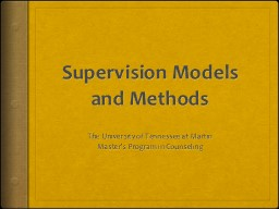 Supervision Models and Methods