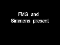 FMG  and  Simmons  present PowerPoint PPT Presentation