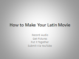 How to Make Your Latin Movie