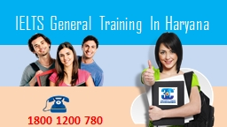 IELTS General Training in Haryana