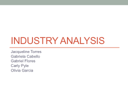Industry Analysis Jacqueline Torres