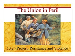 The Union in Peril 10.2 -