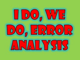 I do, We do, Error Analysis