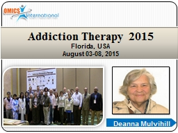 Deanna Mulvihill  Addiction Therapy 2015