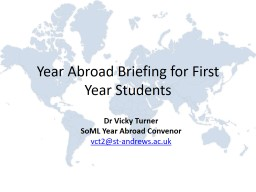 Year Abroad Briefing for First Year