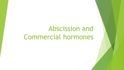 Abscission and Commercial hormones