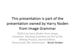 This presentation is part of the presentation owned by Harry Noden from Image Grammar