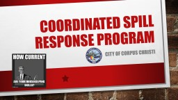 Coordinated Spill Response Program PowerPoint PPT Presentation