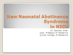 New Neonatal Abstinence Syndrome PowerPoint PPT Presentation