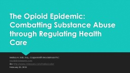 The Opioid Epidemic: Combatting Substance Abuse through Regulating Health Care