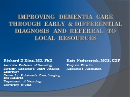 Improving dementia care through early & differential diagnosis and referral to local resources