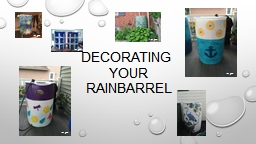 DECORATING  YOUR  RAINBARREL