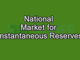 National Market for Instantaneous Reserves