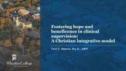 Fostering hope and beneficence in clinical supervision:
