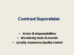 Contract Supervision  Roles & Responsibilities