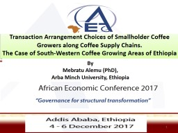 Transaction Arrangement Choices of Smallholder Coffee Growers along Coffee Supply Chains.
