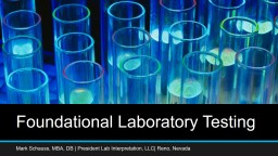 Foundational Laboratory Testing