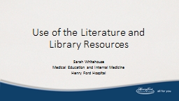 Use of the Literature and Library Resources PowerPoint PPT Presentation