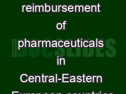 Pricing and reimbursement of pharmaceuticals in Central-Eastern European countries