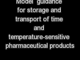 Model  guidance for storage and transport of time and temperature-sensitive pharmaceutical products