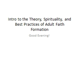 Intro to the Theory, Spirituality, and Best Practices of Adult Faith Formation