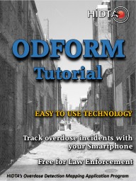ODFORM   Tutorial   HIDTA's Overdose Detection Mapping Application Program