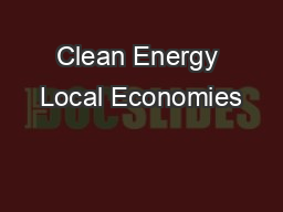 Clean Energy Local Economies