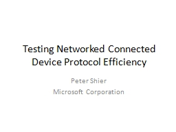 Testing Networked Connected Device Protocol Efficiency PowerPoint PPT Presentation