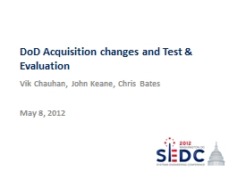 DoD Acquisition changes and Test & Evaluation