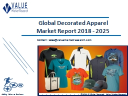 Decorated Apparel Market Size, Industry Analysis Report 2018-2025 Globally