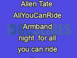 Matthews Alive  Entertainment Schedule Friday August  Featuring d Allen Tate  AllYouCanRide Armband night  for all you can ride pm Sponsor Displays CarnivalAmusements Food Vendors open Wells Fargo Mai