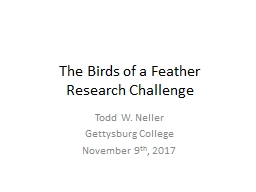 The Birds of a Feather Research Challenge