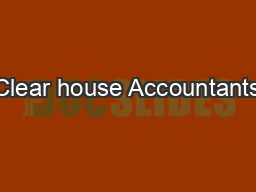 Clear house Accountants PowerPoint PPT Presentation