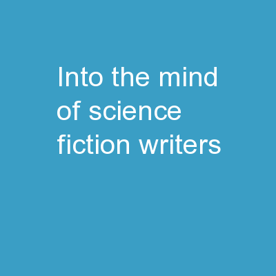 Into The Mind Of Science Fiction Writers: