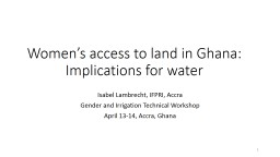 Women's Access to Land in Ghana: Implications for Water