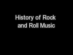 History of Rock and Roll Music