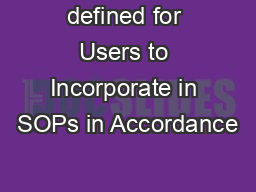 defined for Users to Incorporate in SOPs in Accordance