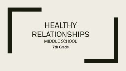 Healthy Relationships  Middle School