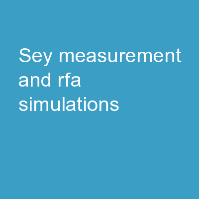 SEY measurement and RFA simulations