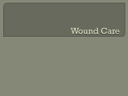 Wound Care Observe & Report