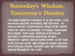 Yesterday's Wisdom, Tomorrow's Destiny