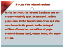 The Cost of the Industrial