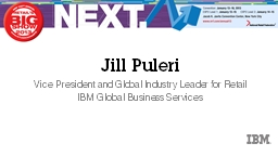 Jill  Puleri Vice President and Global Industry Leader for Retail