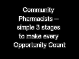Community Pharmacists – simple 3 stages to make every Opportunity Count