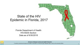 State of the HIV  Epidemic in Florida, 2017