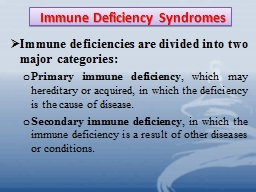 Immune Deficiency Syndromes