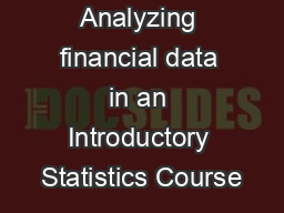 Analyzing financial data in an Introductory Statistics Course